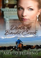 Cover for 'Death at Bandit Creek'