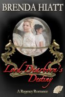 Cover for 'Lord Dearborn's Destiny'