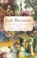 Cover for 'Just Because: The Story of Salvation for Children'