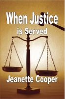 Cover for 'When Justice is Served'