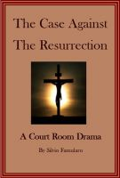 Cover for 'The Case Against The Resurrection'