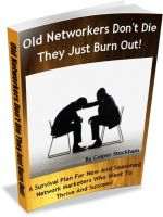 Cover for 'Old Networkers Don't Die They Just Burn Out!'