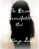 Cover for 'The Dream Grandfather Had'