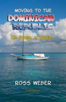 Cover for 'Moving to the Dominican Republic: The Paradox of Paradise'