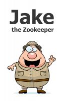 Cover for 'Jake the Zookeeper'
