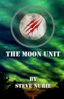 Cover for 'The Moon Unit'