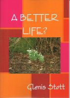 Cover for 'A Better Life?'
