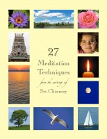Sri Chinmoy - 27 Meditation Techniques