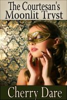Cover for 'The Courtesan's Moonlit Tryst (A Menage Erotic Romance)'