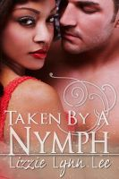 Cover for 'Taken by a Nymph'