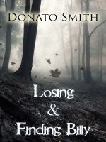 Cover for 'Losing & Finding Billy'