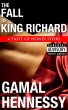 The Fall of King Richard: A Taste of Honey Prelude by Gamal Hennessy