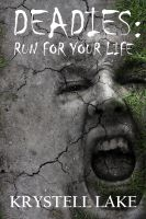 Cover for 'Deadies: Run For Your Life'