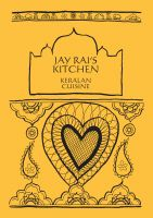 Cover for 'Jay Rai's Kitchen - Keralan Cuisine'