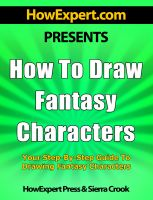 Cover for 'How To Draw Fantasy Characters - Your Step-By-Step Guide To Drawing Fantasy Characters'