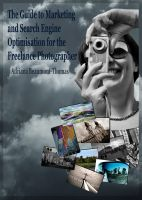 Cover for 'The Guide to Marketing and Search Engine Optimisation for the Freelance Photographer'