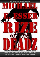 Cover for 'Rize of the Deadz, Complete Trilogy'