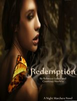 Cover for 'Redemption (Night Marchers #2) Written by: Rebecca Gober and Courtney Nuckels'