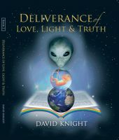 Cover for 'Deliverance of Love, Light and Truth'