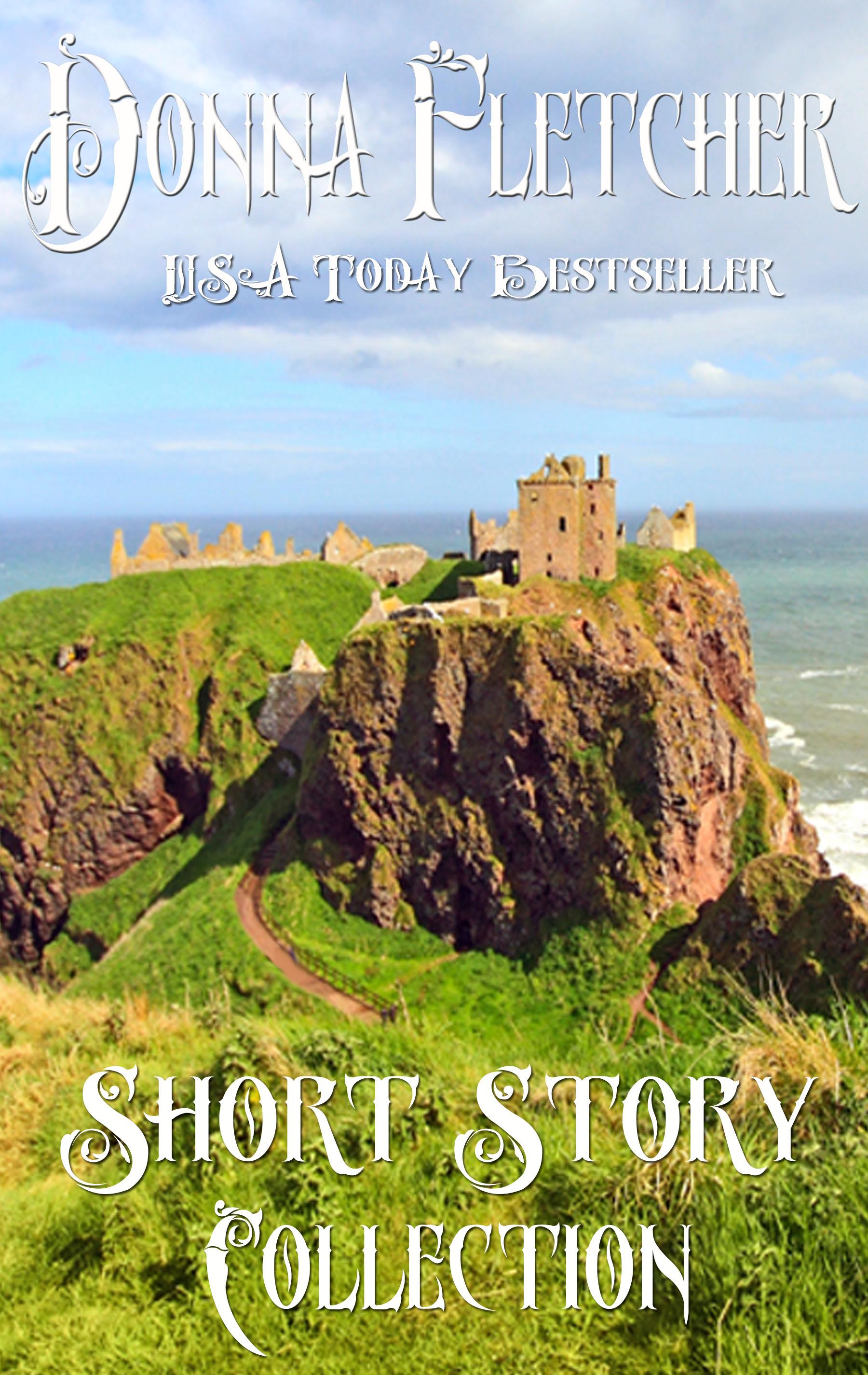 Donna Fletcher - Donna Fletcher Short Story Collection