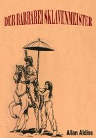 Cover for 'Der Barbarei Sklavenmeister'