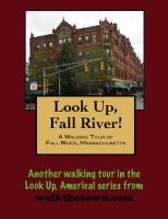 Cover for 'A Walking Tour of Fall River, Massachusetts'