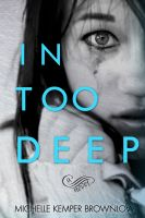 Cover for 'In Too Deep'