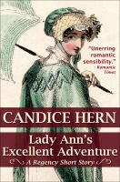 Cover for 'Lady Ann's Excellent Adventure (A Regency Short Story)'