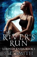 Cover for 'River's Run: Lords of Kassis Book 1'
