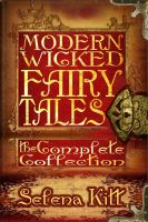 Cover for 'Modern Wicked Fairy Tales: Complete Collection'