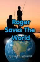 Cover for 'Roger Saves The World'