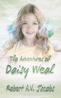 Cover for 'The Adventures of Daisy Weal'