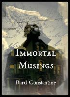 Cover for 'Immmortal Musings'