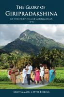 Cover for 'The Glory Of Giripradakshina Of The Holy Hill Of Arunachala'