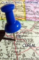Cover for 'The Denver Cereal'