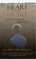 Cover for 'Heart to Heart: Meeting With God in the Lord's Prayer'
