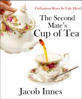 Cover for 'The Second Mate's Cup of Tea'