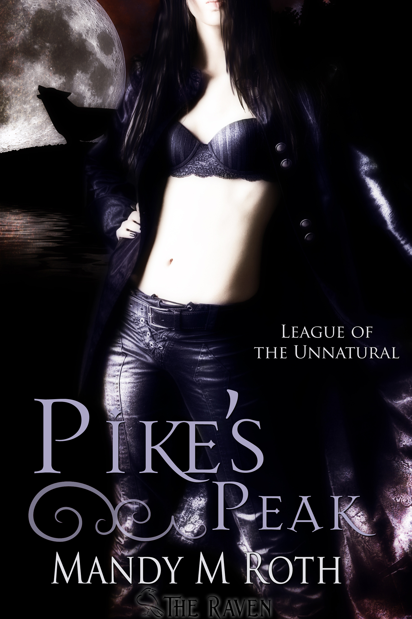 Mandy M. Roth - Pike's Peak (League of the Unnatural)