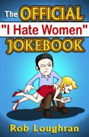 "Cover for 'The Official ""I Hate Women"" Jokebook'"