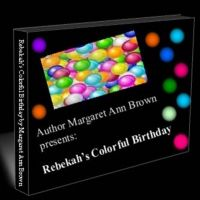 Cover for 'Rebekah's Colorful Birthday'