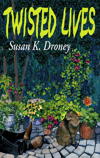 Susan K. Droney - Twisted Lives