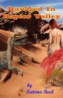 Katrina Reed - Ravaged In Raptor Valley