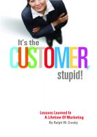 Cover for 'It's The Customer, Stupid! Lessons Learned In A Lifetime of Marketing'