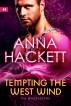 Tempting the West Wind (The WindKeepers #3) by Anna Hackett
