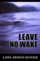 Cover for 'Leave No Wake'