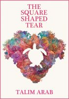 Cover for 'The Square-Shaped Tear'
