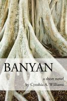 Cover for 'Banyan - A Short Novel'