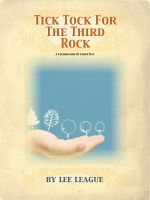 Cover for 'Tick Tock for the Third Rock'