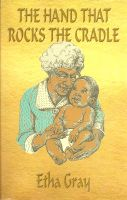 Cover for 'The Hand That Rocks The Cradle'