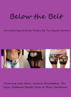Cover for 'Below the Belt; An Erotic Poetry Anthology'